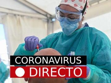 Coronavirus en España y el mundo hoy: Casos y ultimas noticias de la vacuna de la covid-19, en directo