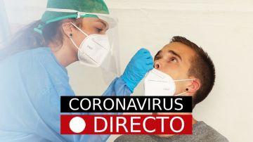 Coronavirus en España hoy: Casos y noticias de última hora, en directo