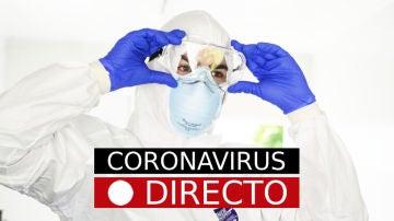 Coronavirus en España: rebrotes, contagios, y noticias de última hora, en directo