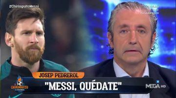 """El mensaje de Pedrerol a Leo Messi tras comunicar su intención de irse del Barça: """"Messi, quédate"""""""