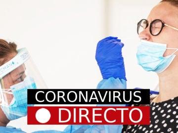 Coronavirus España hoy: Noticias de última hora y nuevos casos sobre la COVID-19, en directo
