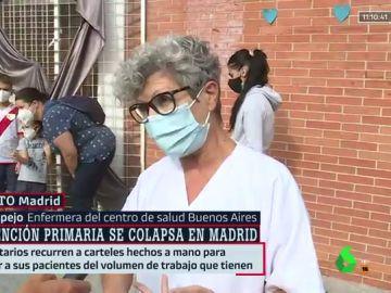 """La denuncia de una enfermera de Atención Primaria en Vallecas: """"Ayuso no sabe lo que está ocurriendo; nos están maltratando"""""""