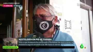 """Indignación por las nuevas restricciones en la hostelería en Andalucía: """"Se va a llevar premio nobel a la tontería"""""""