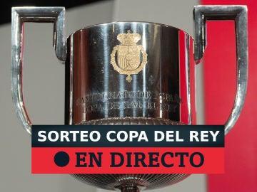 DIRECTO: Sorteo de la Copa del Rey 2021 de semifinales