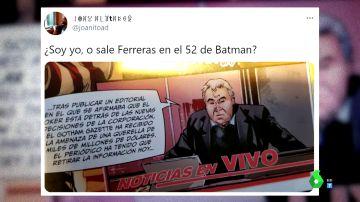 Ferreras 'se cuela' en el comic de 'Batman' y causa furor en las redes: esta es la explicación que hay detrás del viral