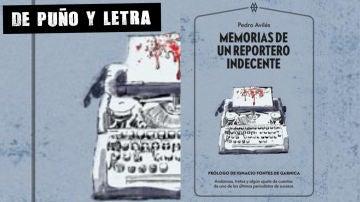 Memorias de un reportero indecente, de Pedro Avilés