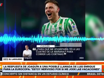 La irónica respuesta de Joaquín a la hipotética llamada de Luis Enrique para jugar con la Selección