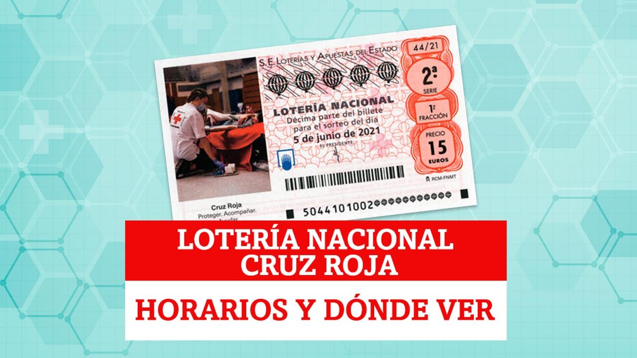 Horarios y dónde ver el Sorteo Extraordinario de Lotería Nacional de Cruz Roja