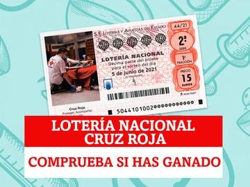 Sorteo Extraordinario Lotería Nacional de Cruz Roja | Comprobar resultados de hoy, sábado 5 de junio de 2021