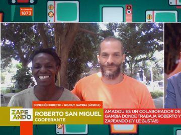 """Roberto y Amadou desvelan cómo ven Zapeando desde Gambia: """"Mientras cenamos nos partimos de risa"""""""