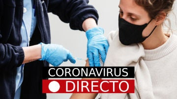 Coronavirus en España hoy: nuevas restricciones, medidas y vacuna, última hora