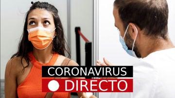 Última hora de coronavirus, hoy: vacuna de Covid-19, certificado y medidas en España