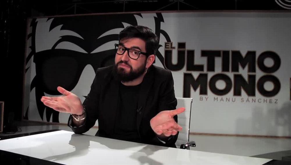 Manu Sánchez, programa a programa en El Último Mono