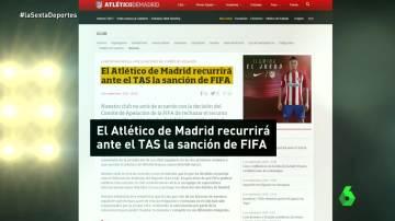 El comunicado del Atlético informando que recurrirán al TAS la sanción de la FIFA.