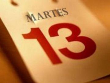 Martes 13 en el calendario.