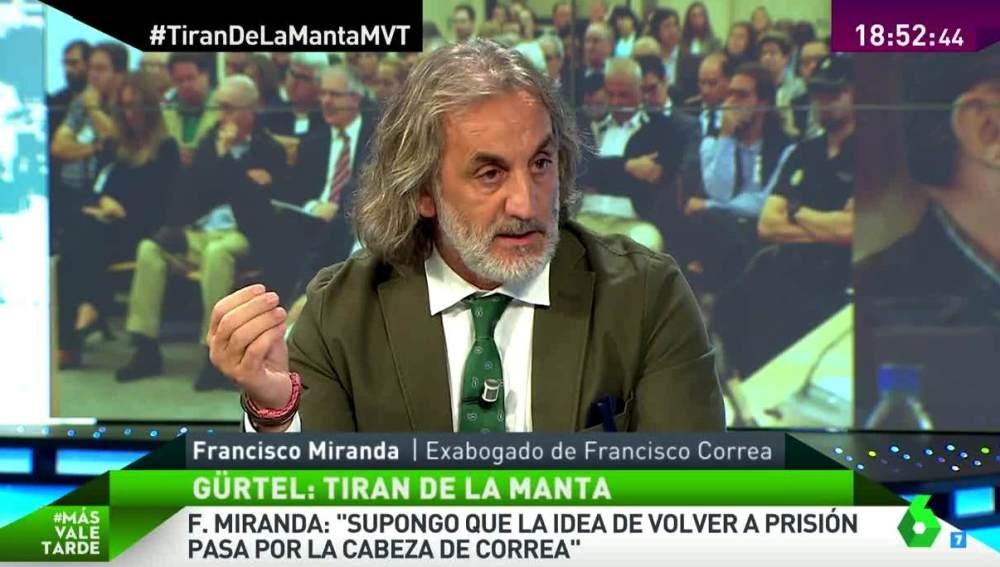 Francisco Miranda, exabogado de Correa