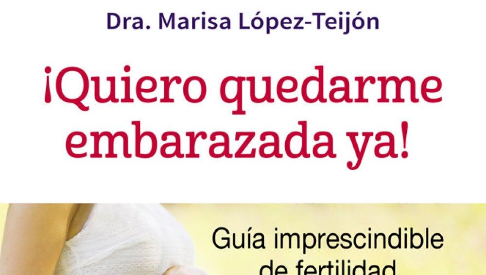 Libro: ¡Quiero quedarme embarazada ya!