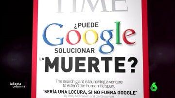 """Frame 48.628289 de: Google, la empresa que podría curar el envejecimiento: """"Lo está estudiando como una enfermedad curable"""""""