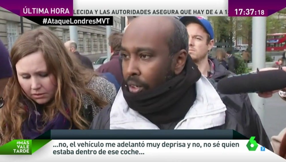 "Frame 11.600462 de: Testigo directo del atentado en Londres: ""He llegado a ver seis o siete personas abatidas con mis propios ojos"""