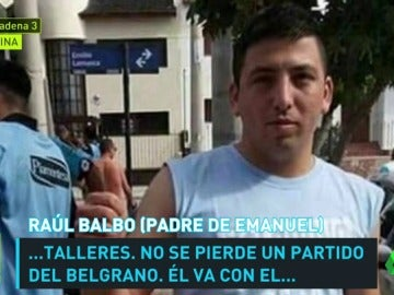 """Frame 66.043355 de: El duro testimonio del padre del aficionado fallecido en Argentina: """"Se armó una discusión y llamaron a todos para que agredieran a mi hijo"""""""