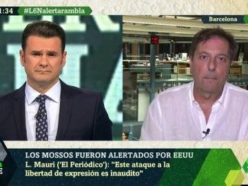 """Luis Mauri ('El Periódico'): """"Que el jefe de los Mossos señale a dos periodistas no es responsable"""""""