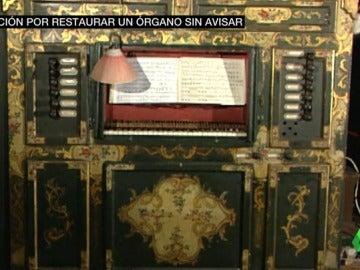 El órgano que mandaron a reparar las monjas