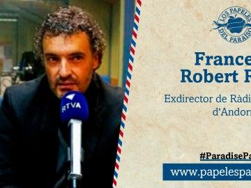 Francesc Robert Ribes, exdirector de Ràdio i Televisió d'Andorra