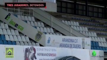 Tres jugadores de la Arandina detenidos