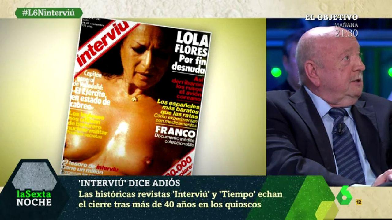 Miguel ángel Gordillo Exdirector De Interviú La Portada De Lola Flores Fue La Más Difícil De Pactar