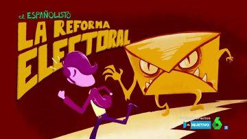 El Españolisto y la reforma electoral