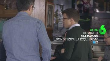 Eduardo Madina e Íñigo Errejón, en Salvados