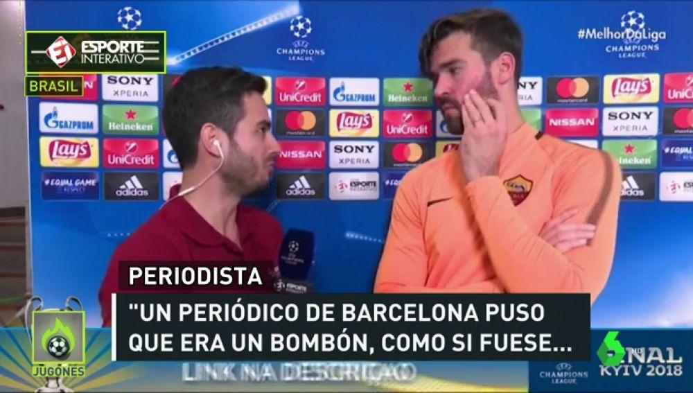 """Alisson, sobre la portada de 'Sport': ¿La Roma un bombón? Un bombón sabroso"""""""