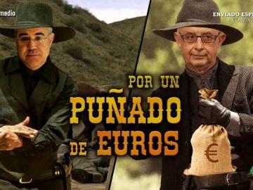 Pablo Llarena y Cristóbal Montoro en 'Por un puñado de euros'