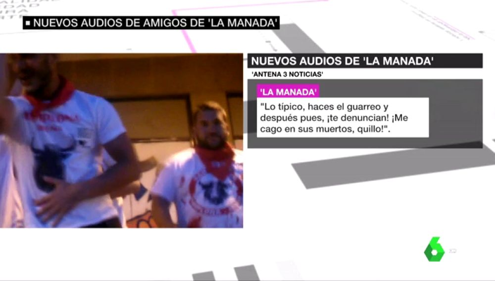 Nuevos audios de los amigos de La Manada