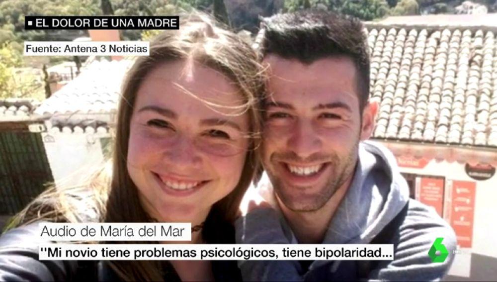 """Los audios de María del Mar a sus amigas antes de ser asesinada por su pareja: """"Mi novio tiene bipolaridad y trastorno persecutorio"""""""