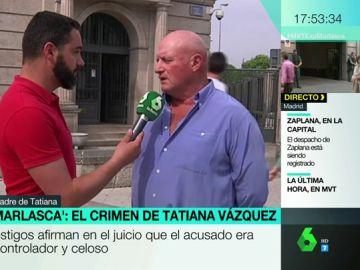 Carlos, padre de Tatiana Vázquez