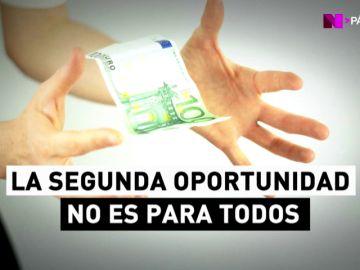 Ley de Segunda Oportunidad: la mejor manera de librarte de todas tus deudas no está al alcance de todos