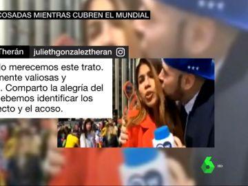 Periodistas acosadas mientras cubren el Mundial