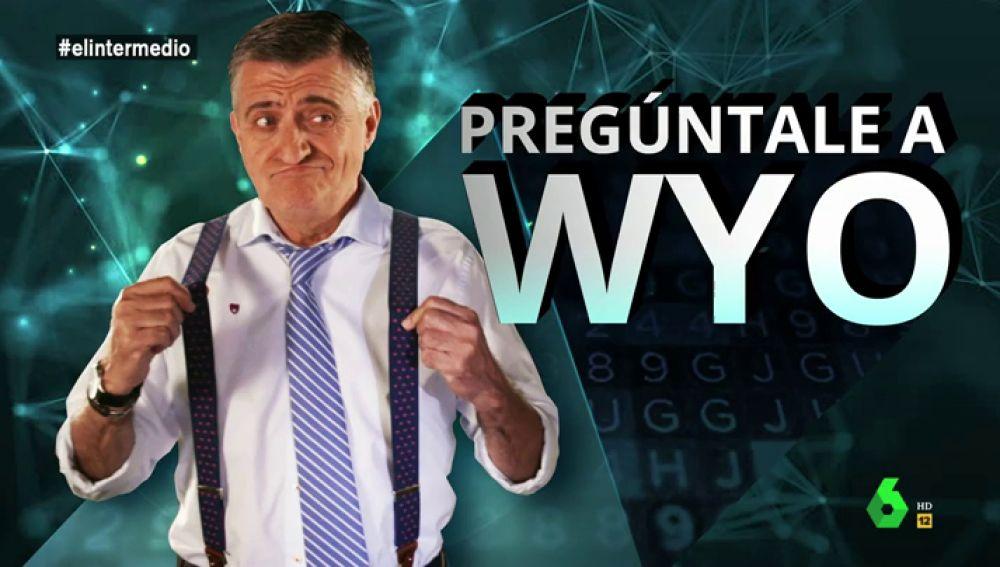 Pregúntale a Wyo