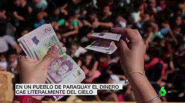 En un pueblo de Paraguay el dinero cae literalmente del cielo