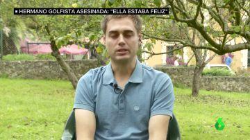 """El hermano de Celia Barquín: """"Su novio me dijo que habían pasado un gran fin de semana, es algo que reconforta dentro del dolor"""""""