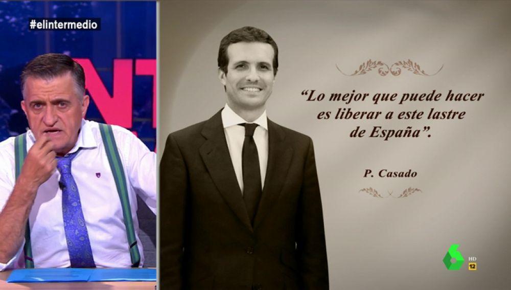 """""""Lo mejor que puede hacer es liberar a este lastre de España"""" y otros lapsus de Casado a lo Rajoy"""