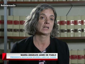 """María Ángeles Jaime de Pablo, sobre el tratamiento a las víctimas de violencia de género: """"Hay un menosprecio hacia ella"""""""