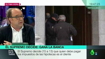 """Jesús Maraña, tras la decisión del impuesto de las hipotecas: """"Esto le va a pasar factura al prestigio del Supremo, se podría haber evitado"""""""