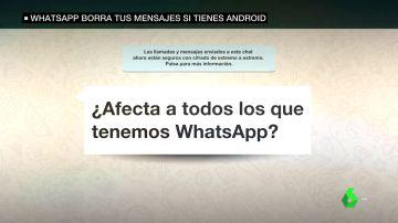 Alerta en WhatsApp: Estos son los casos en los que te puede afectar el borrado de contenido de la aplicación