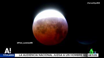 Superluna de sangre: estas son las imágenes que deja un eclipse que no se verá en España hasta 2022