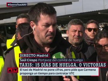 """Saúl Crespo (taxista): """"No podemos permitir que los políticos metan la cabeza en un agujero hasta pase la tormenta"""""""