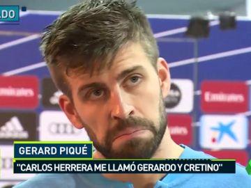"""Polémica entre Piqué y Carlos Herrera: """"Me llamó Gerardo en tono despectivo"""""""