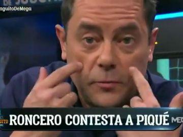 """Tomás Roncero contesta a Piqué: """"Méteme en el grupo de WhatsApp y hablamos de Manolas"""""""