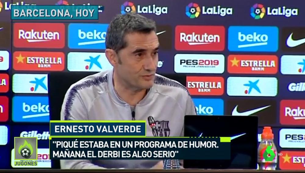 """Valverde: """"Piqué habló en un programa de humor, el derbi es muy serio"""""""